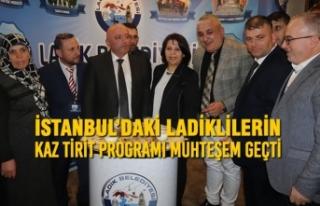 İstanbul'daki Ladiklilerin Kaz Tirit Programı...