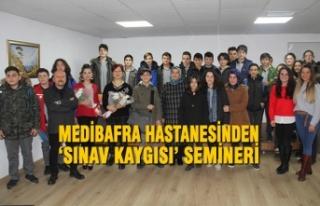 Medibafra Hastanesinden 'Sınav Kaygısı' Semineri