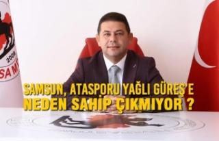 Samsun Atasporu Yağlı Güreş'e Neden Sahip Çıkmıyor