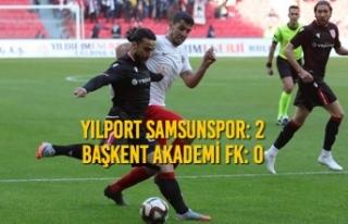 Yılport Samsunspor: 2 - Başkent Akademi Fk: 0