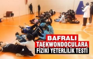 Bafralı Taekwondoculara Fiziki Yeterlilik Testi