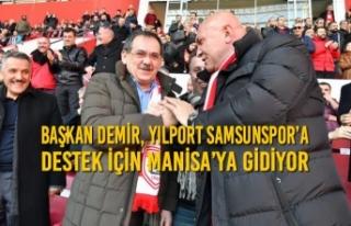 Başkan Demir, Yılport Samsunspor'a Destek için...