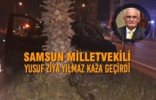 Samsun Milletvekili Yusuf Ziya Yılmaz Trafik Kazası...