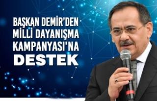 Başkan Demir'den Milli Dayanışma Kampanyası'na...