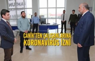 Canik'ten Çalışanlarına Koronavirüs İzni