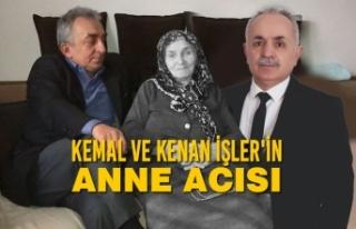 Kemal ve Kenan İşler'in Anne Acısı