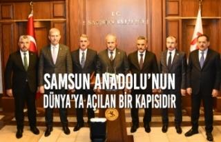 'Samsun Anadolu'nun Dünya'ya Açılan Bir...