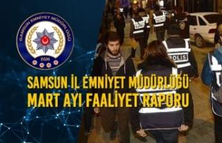 Samsun İl Emniyet Müdürlüğü Mart Ayı Faaliyet...