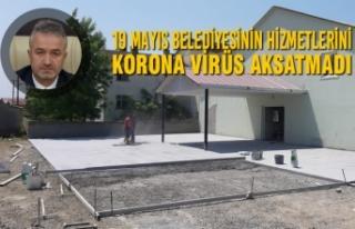 19 Mayıs Belediyesinin Hizmetlerini Korona Virüs...