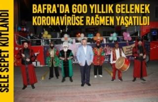 Bafra'da 600 Yıllık Gelenek Koronavirüse Rağmen...