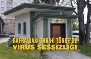 Bafra'daki Tarihi Türbe'de Virüs Sessizliği