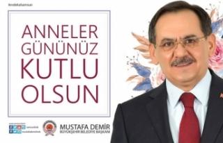Başkan Mustafa Demir'in 'Anneler Günü' Mesajı