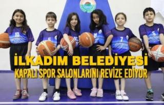 İlkadım Belediyesi Kapalı Spor Salonlarını Revize...