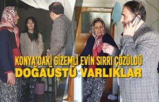 Konya'daki Gizemli Evin Sırrı Çözüldü;...
