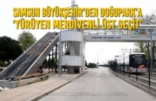 Samsun Büyükşehir'den Doğupark'a 'Yürüyen...