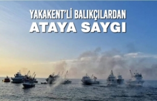 Yakakent'li Balıkçılardan Ataya Saygı