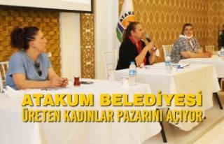 Atakum Belediyesi Üreten Kadınlar Pazarını Açıyor