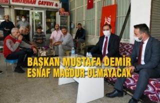 Başkan Mustafa Demir, Esnaf Mağdur Olmayacak