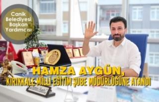 Hamza Aygün, Kırıkkale Milli Eğitim Şube Müdürlüğüne...