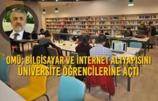 OMÜ; Bilgisayar ve İnternet Altyapısını Üniversite...