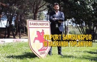 Yılport Samsunspor 10 Haziranda Toplanıyor!