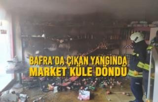 Bafra'da Çıkan Yangında Market Küle Döndü