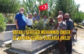 Bafralı Şehitler Muhammed Önder ve Kayhan Çizmeci...