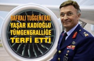 Bafralı Tuğgeneral Yaşar Kadıoğlu Tümgeneralliğe...
