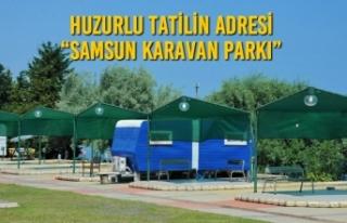 """Huzurlu Tatilin Adresi """"Samsun Karavan Parkı"""""""