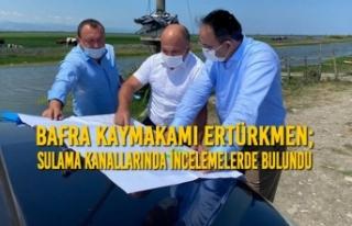 Kaymakam Ertürkmen; Tarım Sulama Kanallarında İncelemelerde...