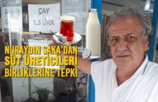 Nuraydın Saka'dan Süt Üreticileri Birliklerine...