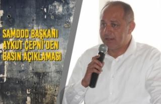 SAMDOD Başkanı Aykut ÇEPNİ'den Basın Açıklaması