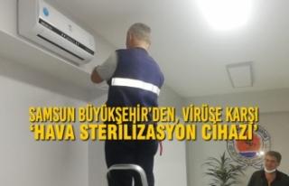 Samsun Büyükşehir'den, Virüse Karşı 'Hava...