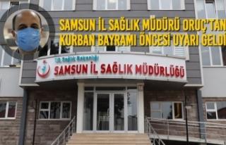 Samsun İl Sağlık Müdürü Oruç'tan Kurban Bayramı...