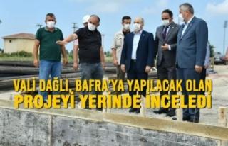 Samsun Valisi Bafra'ya Yapılacak Olan Projeyi Yerinde...