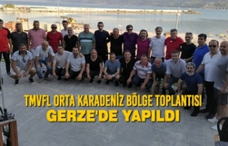 TMVFL Orta Karadeniz Bölge Toplantısı Gerze'de...