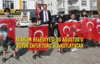 Atakum Belediyesi 30 Ağustos'u 'Büyük Zafer...