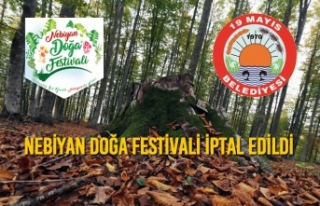 Nebiyan Doğa Festivali İptal Edildi