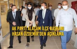 Ak Parti Alaçam İlçe Başkanı Hasan Özdemir'den...