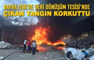 Bafra OSB'de Geri Dönüşüm Tesisi'nde Yangın