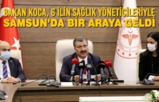 Bakan Koca, 6 İlin Sağlık Yöneticileriyle Samsun'da...