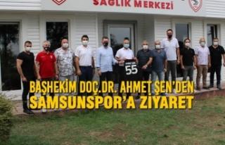 Başhekim Doç.Dr. Ahmet Şen'den Samsunspor'a...