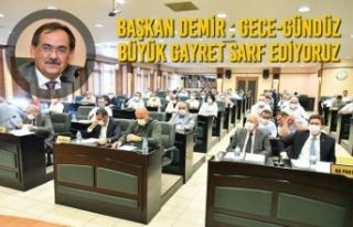Başkan Demir : Gece-Gündüz Büyük Gayret Sarf...
