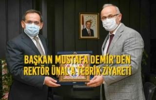 Başkan Mustafa Demir'den Rektör Ünal'a Tebrik...