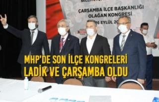 MHP'de Son İlçe Kongreleri Ladik ve Çarşamba...