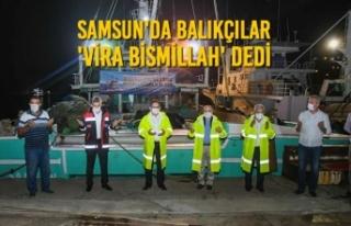 Samsun'da Balıkçılar 'Vira Bismillah'...