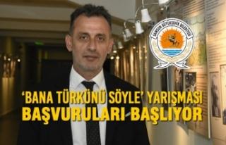 'Bana Türkünü Söyle' Yarışması Başvuruları...