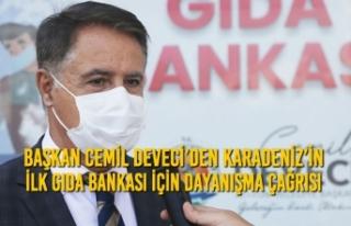 Başkan Cemil Deveci'den Karadeniz'in İlk Gıda...