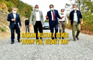 """Başkan Demir: """"Ayrım Yok, Hizmet Var"""""""