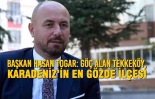 Başkan Hasan Togar: Göç Alan Tekkeköy, Karadeniz'in...